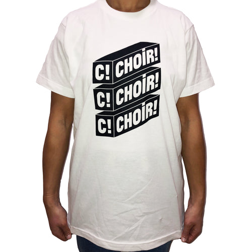 Choir!Choir!Choir! - White T