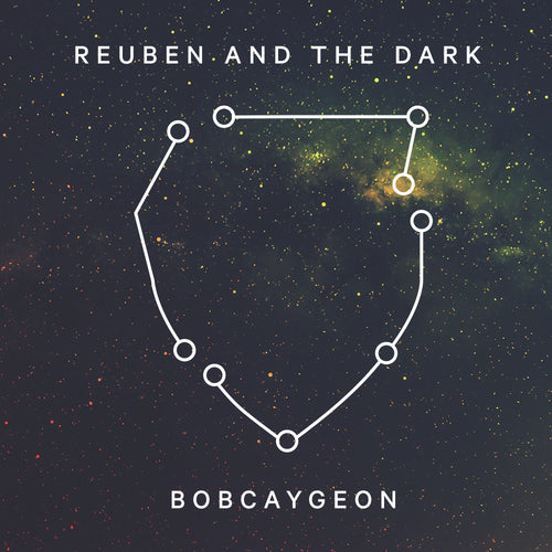 Reuben and the Dark - Bobcaygeon MP3