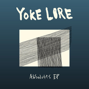 Yoke Lore - Absolutes