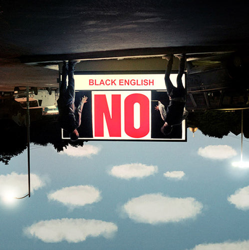 Black English - NO