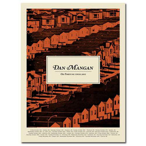 "Tour Poster - Dan Mangan - ""Rows Of Houses"" Oh Fortune"