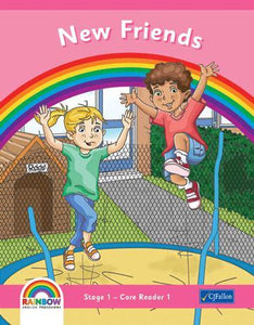 Rainbow - Stage 1 - Core Reader 1 - New Friends