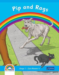 Rainbow - Stage 1 - Core Reader 4 - Pip & Rags