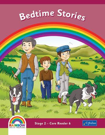 Rainbow - Stage 2 - Core Reader 6 - Bedtime Stories
