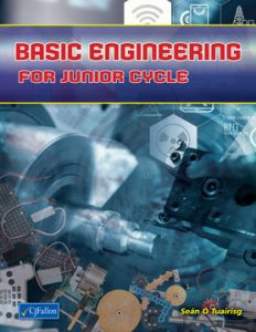 Basic Engineering for Junior Cycle