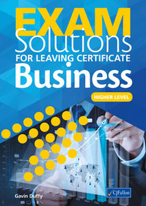 Exam Solutions for Leaving Certificate Business Higher Level