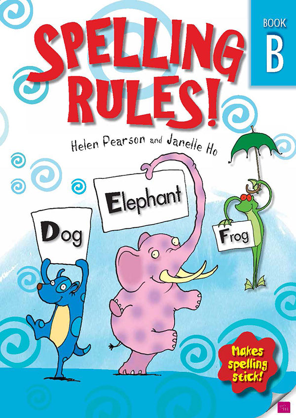 Spelling Rules Book B