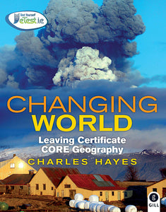 Changing World Leaving Certificate Core Geography