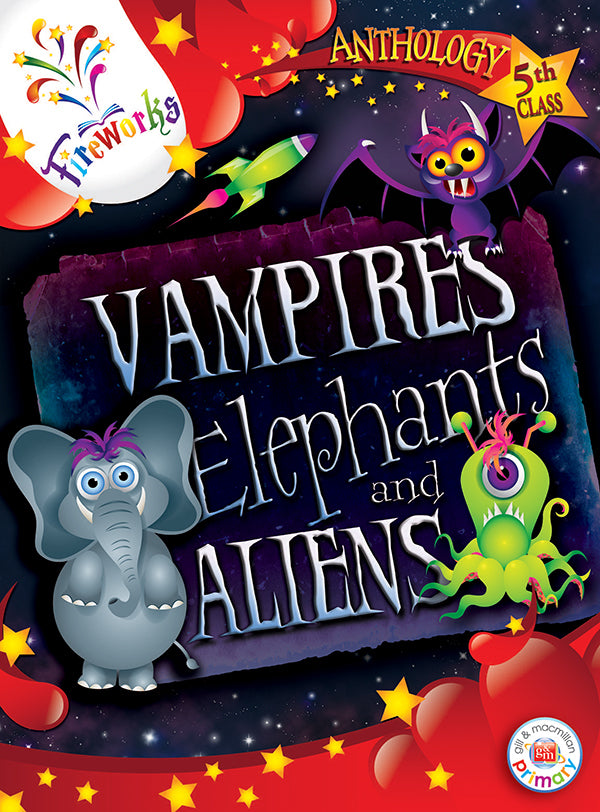 Fireworks Vampires, Elephants and Aliens 5th Class Anthology