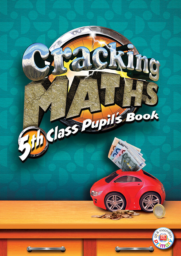 Cracking Maths 5th Class Pupil's Book