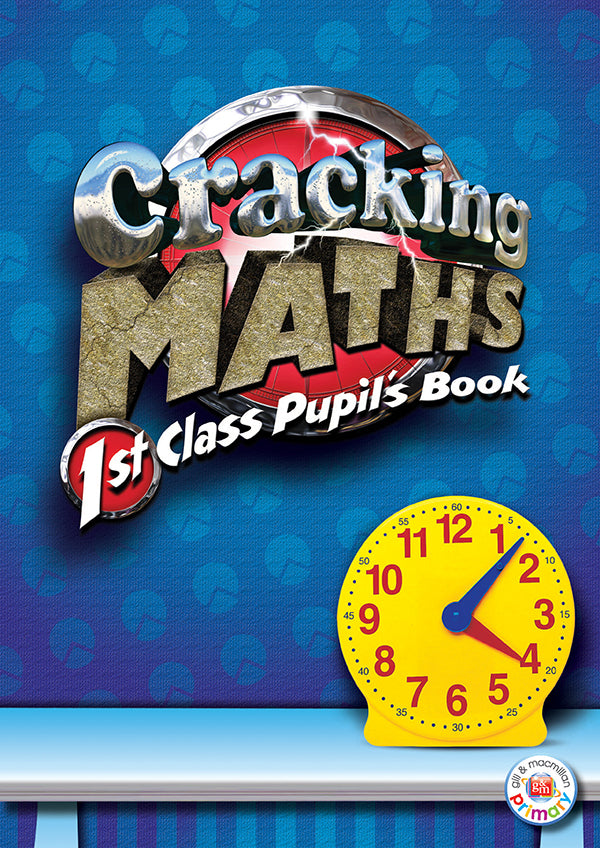 Cracking Maths 1st Class Pupil's Book