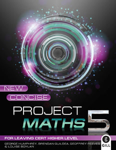 New Concise Project Maths 5 for Leaving Certificate Higher Level