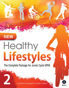 New Healthy Lifestyles 2 The Complete Package for Junior Cycle SPHE