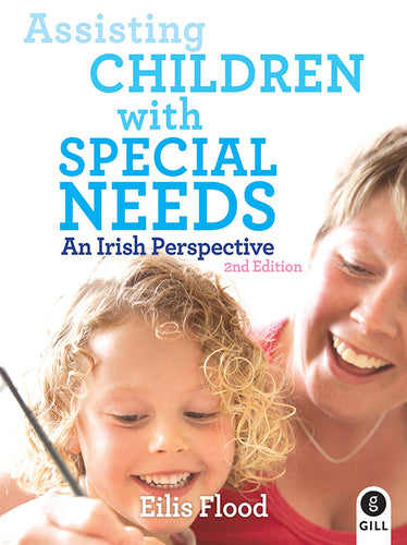 Assisting Children With Special Needs by Eilis Flood