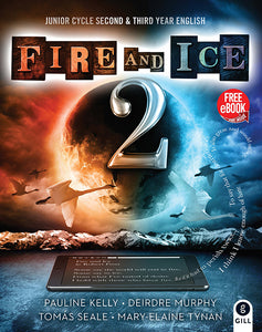 Fire and Ice Book 2 Junior Cycle Second & Third Year English
