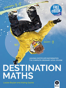 Destination Maths Leaving Certificate Ordinary Level