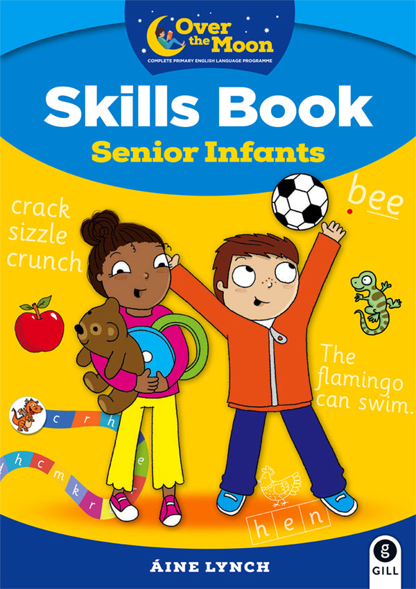 OVER THE MOON SENIOR INFANTS SKILLS BK