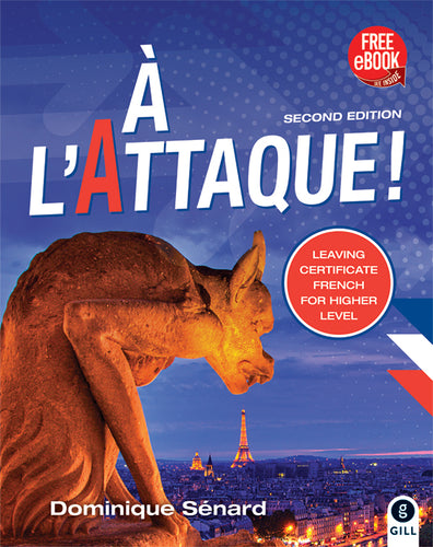 À L'Attaque 2nd Edition Leaving Certificate French for Higher Level