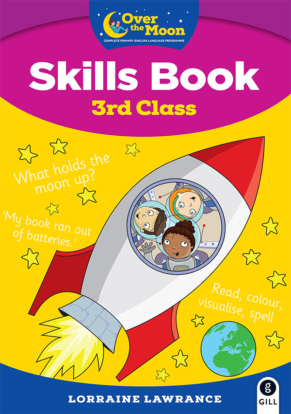 OVER THE MOON 3rd Class Skills Book and Literacy Portfolio Pack
