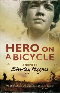 Hero on a bicycle by Shirley Hughes -  SALE - USED BOOK