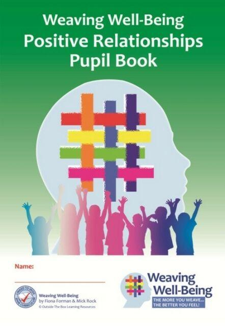 Weaving Well-Being - 5th Class - Positive Relationships - Pupil Book
