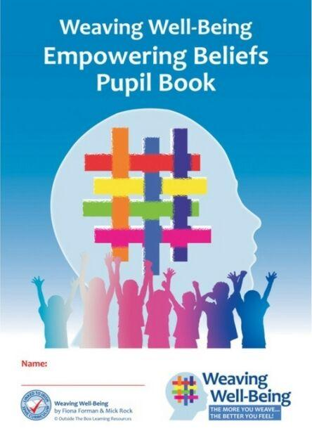 Weaving Well-Being - 6th Class - Empowering Beliefs - Pupil Book
