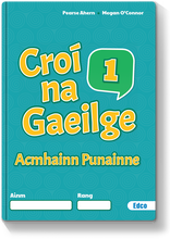 Load image into Gallery viewer, Croí na Gaeilge 1