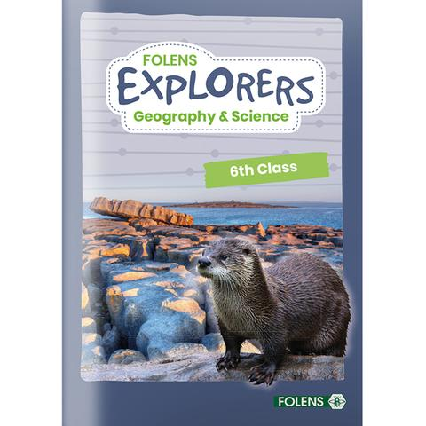 Explorers Geography & Science - 6th Class