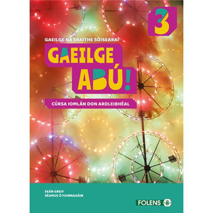 Gaeilge Abú Book 3 - Textbook & Workbook