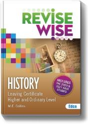 Revise Wise - Leaving Cert - History (incl 2020-2021 Case Studies)