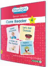 Starlight - Senior Infants Core Reader 4