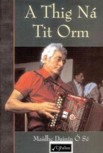 A Thig ná Tit Orm - USED BOOK -