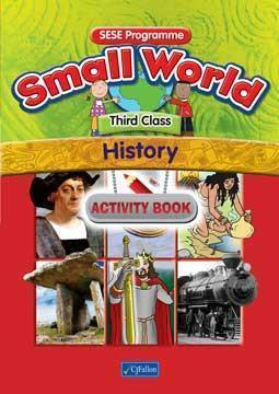 Small World - History - 3rd Class - Activity Book