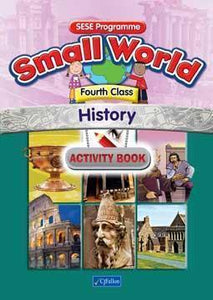 Small World - History - 4th Class - Activity Book
