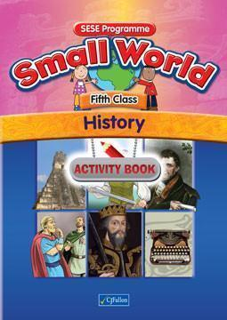 Small World - History - 5th Class - Activity Book