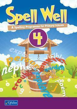 Spell Well 4 - 4th Class