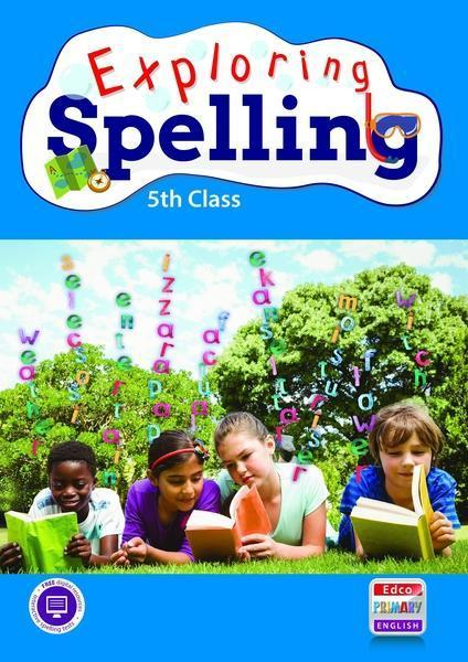 Exploring Spelling - 5th Class