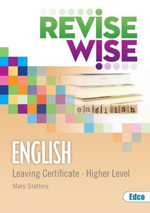Revise Wise - Leaving Cert - English - Higher Level