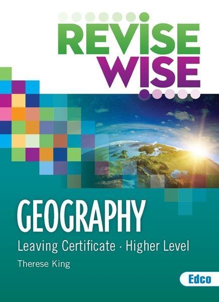 Revise Wise - Leaving Cert - Geography - Higher Level