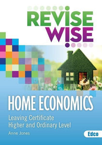 Revise Wise - Leaving Cert - Home Economics