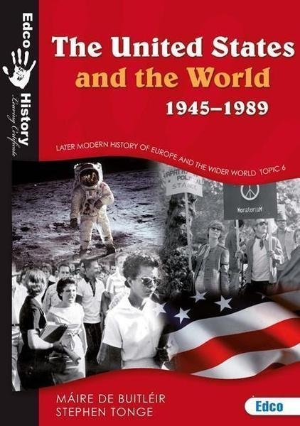 The United States & The World 1945-1989 2nd Edition