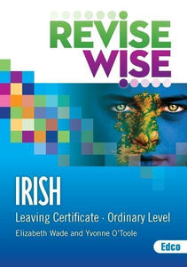 Revise Wise - Leaving Cert - Irish - Ordinary Level - USED BOOK -