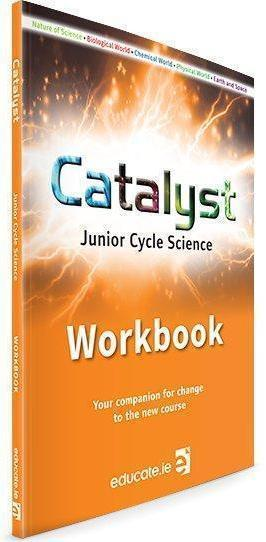 Catalyst - Junior Cycle Science Workbook