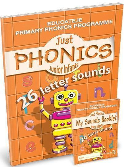 Just Phonics - Junior Infants 1 - 26 Letters