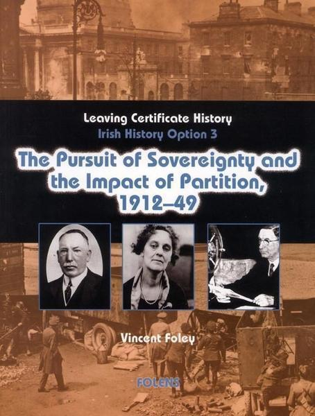 Pursuit of Sovereignity & the Impact of Partition, 1912-1949 (Option 3)