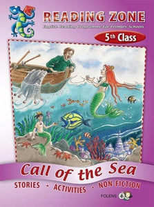 Reading Zone - 5th Class - Call of the Sea