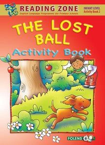 The Lost Ball - Junior Infants - Activity Book