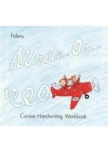Write On - Book 2: Cursive Handwriting Workbook