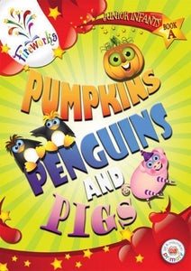 Fireworks - Pumpkins, Penguins and Pigs - Pupils Book A