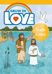 Grow in Love - Pupil Book - 6th Class